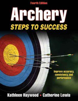 Archery: Steps to Success, 4E