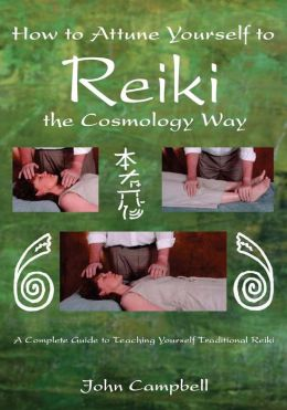 How to Attune Yourself to Reiki the Cosmology Way