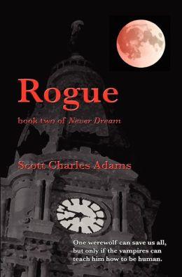Rogue: (Never Dream, Book 2)