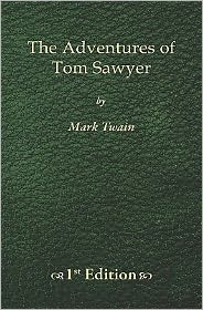 The Adventures of Tom Sawyer - 1st Edition