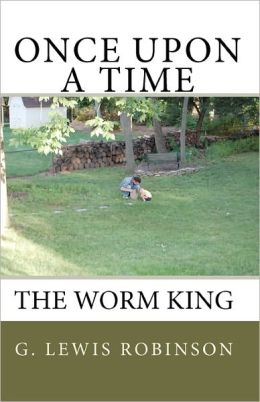 Once upon a Time: The Worm King