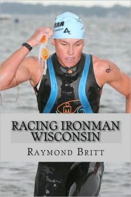 Racing Ironman Wisconsin