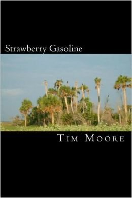 Strawberry Gasoline: A Collection of Tatoetry