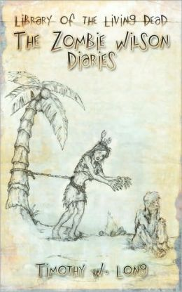The Zombie-Wilson Diaries