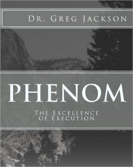 Phenom: Excellence of Execution