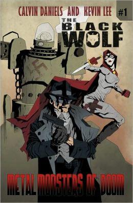 Black Wolf One: Metal Monsters of Doom