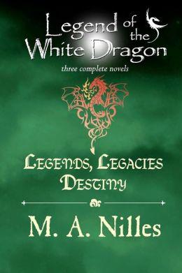 Legend of the White Dragon: Legends, Legacies, Destiny