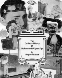 The Collected Works Of Mohammed Ullyses Fips