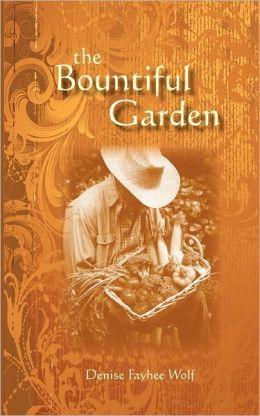 The Bountiful Garden