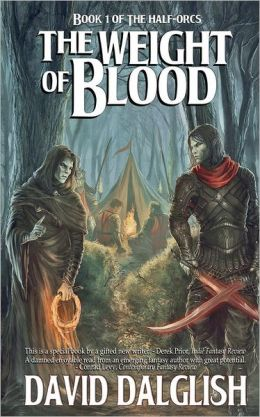 The Weight of Blood (Half-Orcs Series #1)