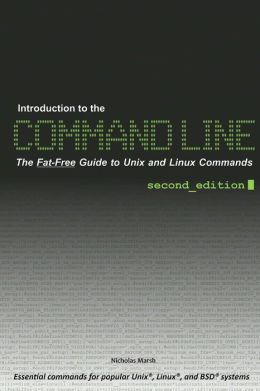 Introduction To The Command Line (Second Edition)