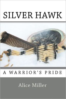 Silver Hawk A Warrior's Pride