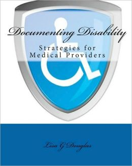 Documenting Disability: Strategies for Medical Providers