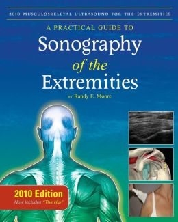 2010 Musculoskeletal Ultrasound For The Extremities