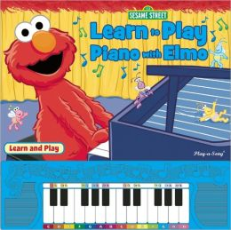 Sesame Street: Learn to Play Piano with Elmo (Piano Book)