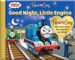 Thomas and Friends: Good Night, Little Engine (Record a Story)