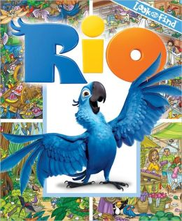 Look and Find: Rio Editors of Publications International Ltd. and Art Mawhinney