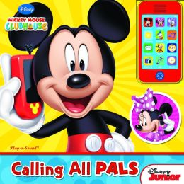 Calling All Pals - Cell Phone Sound Book (Mickey Mouse Clubhouse)
