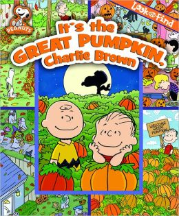 It's A Great Pumpkin Charlie Brown (Look and Find)