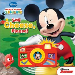 Mickey Mouse Clubhouse: Say Cheese Please (Camera Book)