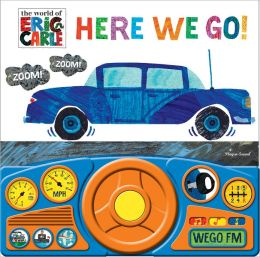 The World of Eric Carle: Here We Go!: Steering Wheel Book