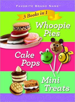 3 In 1 Whoopie Pies, Cake Pops, Mini Treats