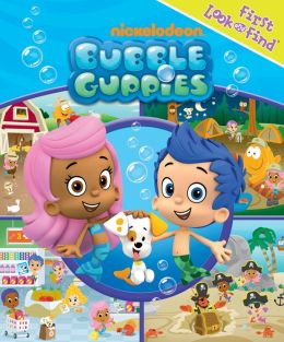 Bubble Guppies (First Look and Find)