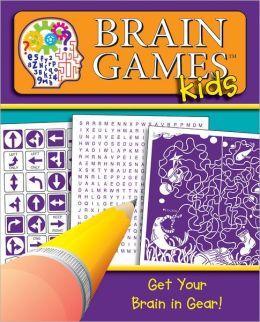 Brain Games Kids: Your Brain in Gear
