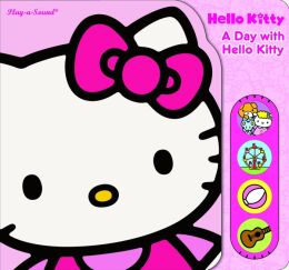A Day with Hello Kitty: Play-a-Sound