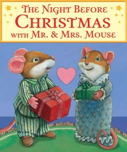 The Night Before Christmas with Mr. and Mrs. Mouse
