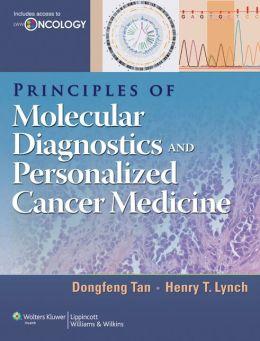 Principles of Molecular Diagnostics and Personalized Cancer Medicine