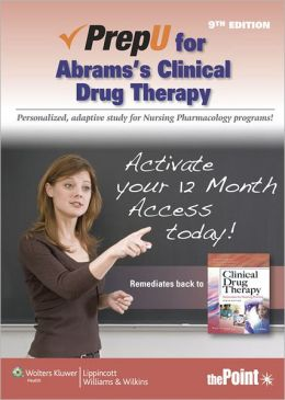 PrepU for Abrams's Clinical Drug Therapy