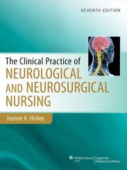 Clinical Practice of Neurological & Neurosurgical Nursing