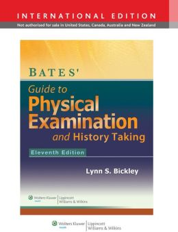Bates' Guide to Physical Examination and History Taking - Text