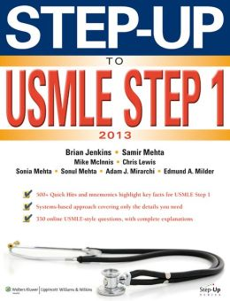 Step-Up to USMLE Step 1: The 2013 Edition