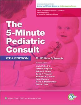 The 5-Minute Pediatric Consult Premium i Online and Print