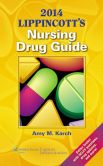 Book Cover Image. Title: 2014 Lippincott's Nursing Drug Guide, Author: Amy M. Karch
