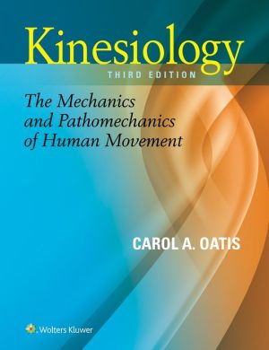 Kinesiology: The Mechanics and Pathomechanics of Human Movement