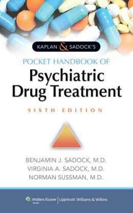 Kaplan & Sadock's Pocket Handbook of Psychiatric Drug Treatment