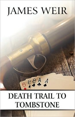 Death Trail To Tombstone