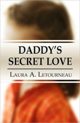 Daddy's Secret Love