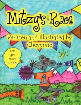 Mitzy's Race: Life's Little Lessons