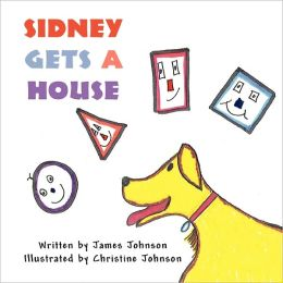 Sidney Gets A House