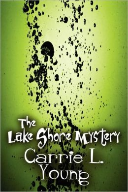 The Lake Shore Mystery