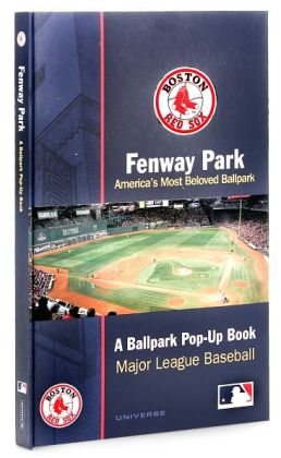 Fenway Park: A Ballpark Pop-up Book
