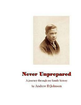 Never Unprepared: A Journey Through My Family
