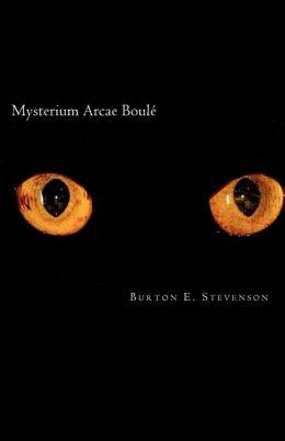 Mysterium Arcae Boulé: The Boulé Cabinet Mystery