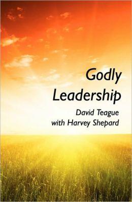 Godly Leadership