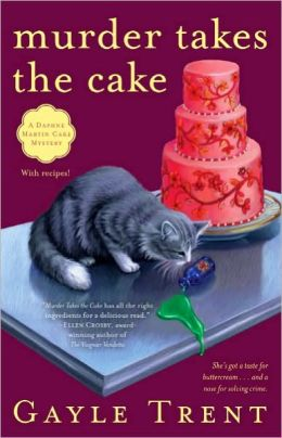 Murder Takes the Cake (Daphne Martin Series #1)