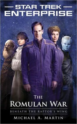 Star Trek Enterprise: The Romulan War - Beneath the Raptor's Wing
